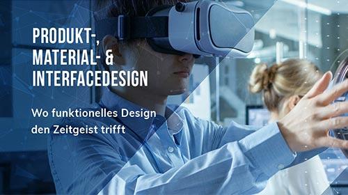 """Im Hintergrund ist ein Junge zu sehen, der eine VR-Brille trägt, im Vordergrund steht """"Produkt-, Material- & Interfacedesign. Wo funktionelles Design den Zeitgeist trifft"""""""